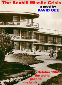 This was my original idea for the cover, featuring Bexhill's landmark De La Warr Pavilion. As you can see, we've gone for something completely different (although the gazebo stands on the seaward side of the Pavilion.